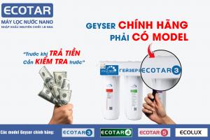 Cảnh báo và nhận diện Geyser Ecotar 3 không chính hãng